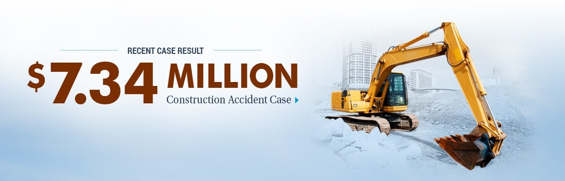 $7,340,000 Case Result - Construction Accident Case